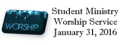 Youth Worship 1-31-2016