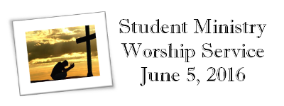 Youth Worship 6-5-2016